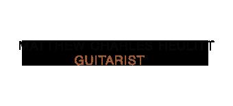 Matthew Charles Heulitt - Guitar